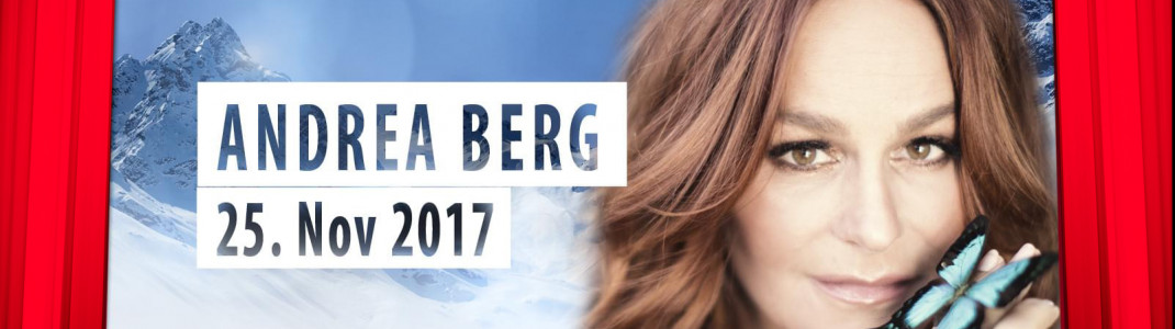 "Andrea Berg kommt am 25. November 2017 zum ""Top of the Mountain Opening Concert"" nach Ischgl."