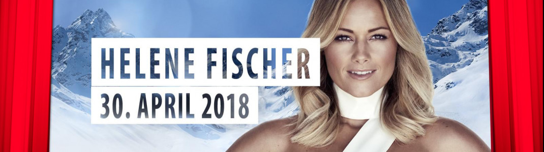 "Helene Fischer kommt am 30 April 2018 zum ""Top of the Mountain Closing Concert"" nach Ischgl."