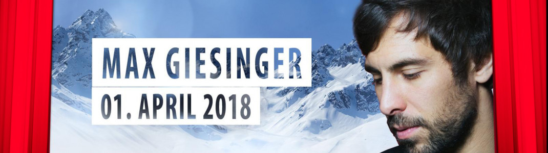 "Max Giesinger kommt am 01. April 2018 zum ""Top of the Mountain Easter Concert"" nach Ischgl."